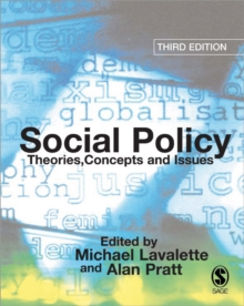 Social Policy : Theories, Concepts and Issues, Paperback
