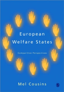 European Welfare States : Comparative Perspectives, Paperback
