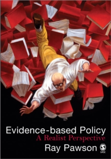 Evidence-Based Policy : A Realist Perspective, Paperback