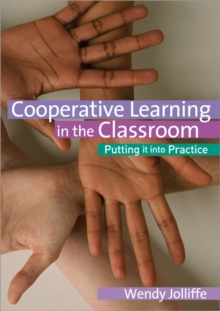 Co-operative Learning in the Classroom : Putting it into Practice, Paperback