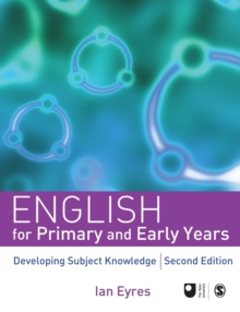 English for Primary and Early Years : Developing Subject Knowledge, Paperback