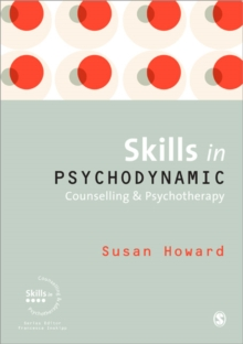 Skills in Psychodynamic Counselling and Psychotherapy, Paperback