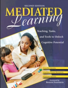 Mediated Learning : Teaching, Tasks, and Tools to Unlock Cognitive Potential, Paperback