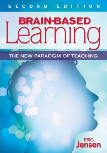 Brain-Based Learning : The New Paradigm of Teaching, Paperback Book