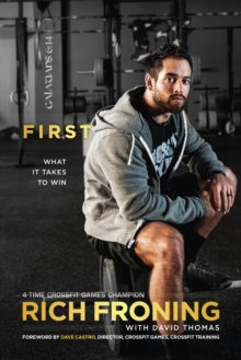 First : What It Takes to Win, Paperback / softback Book