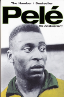 Pele : The Autobiography, Paperback Book