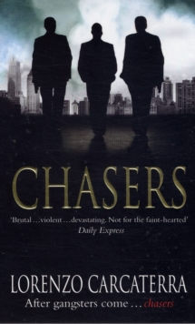 Chasers : A Novel, Paperback Book