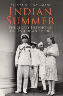 Indian Summer : The Secret History of the End of an Empire, Paperback Book