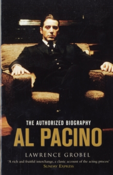 Al Pacino : The Authorized Biography, Paperback