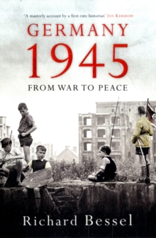 Germany 1945 : From War to Peace, Paperback