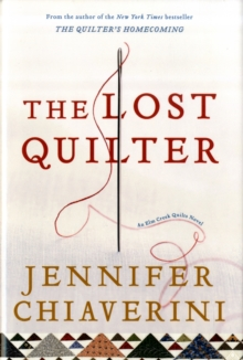 The Lost Quilter : An Elm Creek Quilts Novel, Other book format Book
