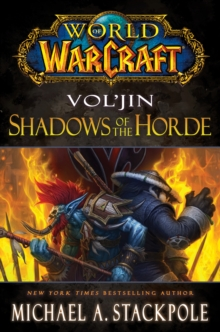 World of Warcraft: Vol'jin: Shadows of the Horde : Mists of Pandaria Book 2, Book