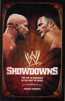 Showdowns : The 20 Greatest Wrestling Rivalries of the Last Two Decades, Paperback