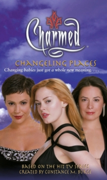 Charmed: Changeling Places, Paperback