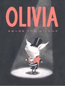 Olivia Saves the Circus, Paperback