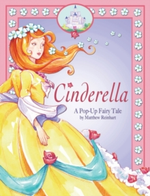 Cinderella : A Pop Up Fairy Tale, Hardback Book
