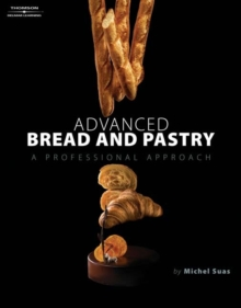 Advanced Bread and Pastry, Hardback