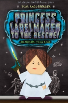 Princess Labelmaker to the Rescue, Paperback