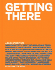 Getting There : A Book of Mentors, Hardback