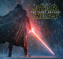 The Art of Star Wars: The Force Awakens, Hardback