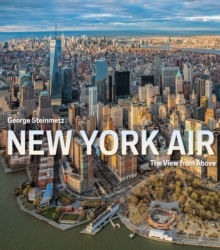New York Air : The View from Above, Hardback