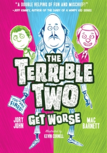 The Terrible Two Get Worse, Paperback
