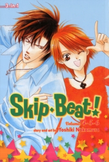 Skip Beat! (3-in-1 Edition), Vol. 2 : Includes Vols. 4, 5 & 6 Includes Vols. 4, 5 & 6, Paperback