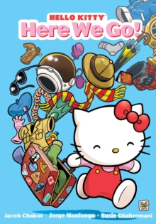Hello Kitty: Here We Go!, Paperback