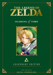The Legend of Zelda: Ocarina of Time : Parts 1 & 2, Paperback Book