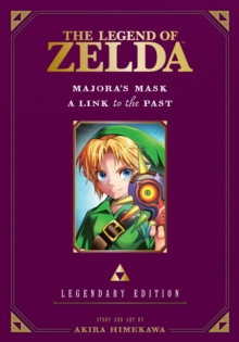 The Legend of Zelda: Majora's Mask / A Link to the Past : Vol. 3, Paperback Book