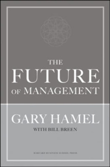 The Future of Management : A New Era of Management, Hardback Book