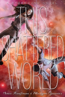 This Shattered World, Hardback