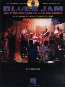 Blues Jam : Forty Progressions and Grooves (Book/CD), Mixed media product