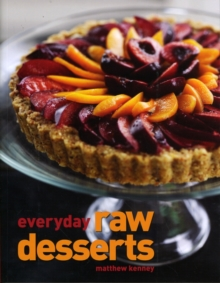 Everyday Raw Desserts, Paperback