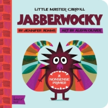 Little Master Carroll : Jabberwocky, Board book