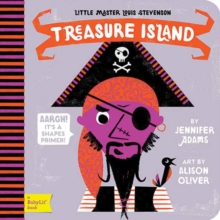 Little Master Louis Stevenson : Treasure Island A Shapes Primer, Board book