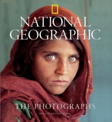 """National Geographic"" : The Photographs, Hardback"