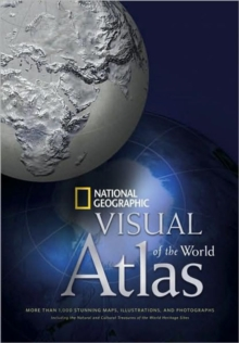National Geographic Visual Atlas of the World, Hardback