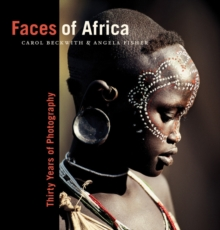 Faces of Africa : Thirty Years of Photography, Hardback