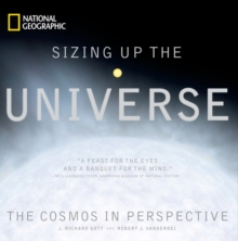 Sizing Up the Universe : A New View of the Cosmos, Hardback Book