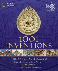 1001 Inventions : The Enduring Legacy of Muslim Civilization, Paperback Book