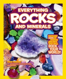 Everything: Rocks and Minerals : Dazzling Gems of Photos and Info That Will Rock Your World, Paperback