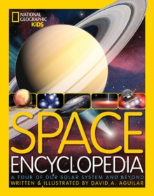 Space Encyclopedia : A Tour of Our Solar System and Beyond, Hardback