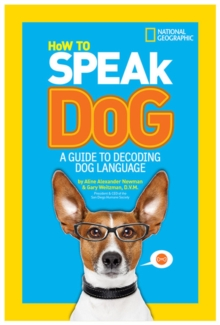 How to Speak Dog, Paperback Book