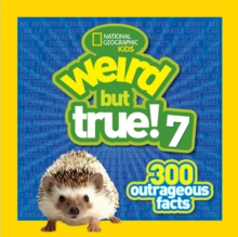 Weird but True 7 : 300 Outrageous Facts 7, Paperback
