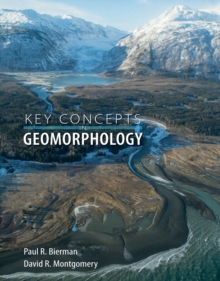 Key Concepts in Geomorphology, Paperback