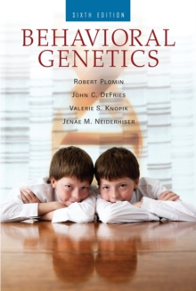 Behavioral Genetics, Hardback