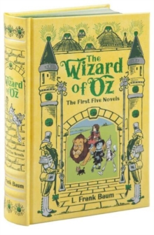 The Wizard of Oz: The First Five Novels, Hardback