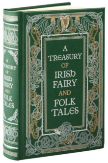 A Treasury of Irish Fairy and Folk Tales, Hardback