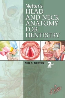 Netter's Head and Neck Anatomy for Dentistry, Paperback